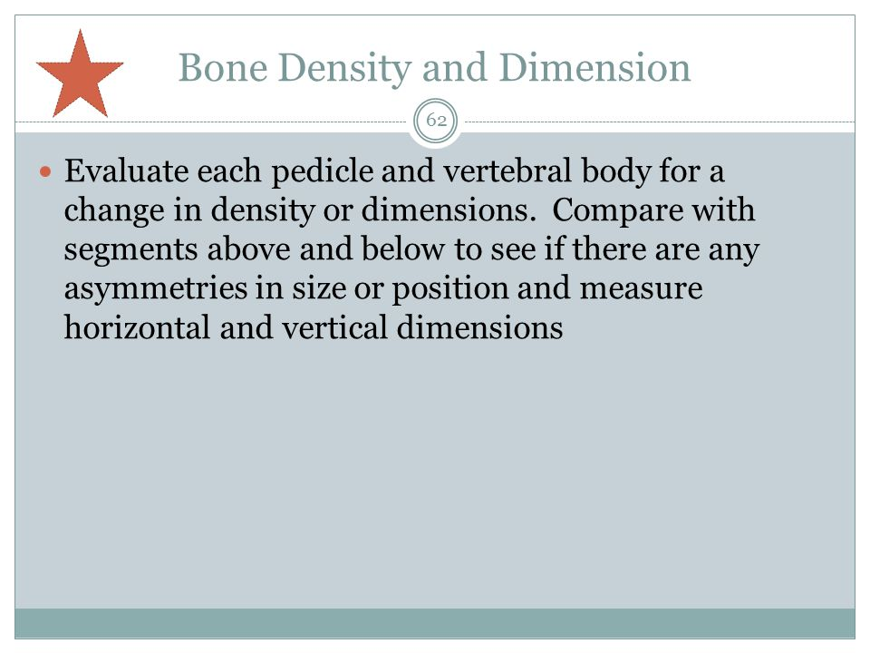 Bone Density and Dimension