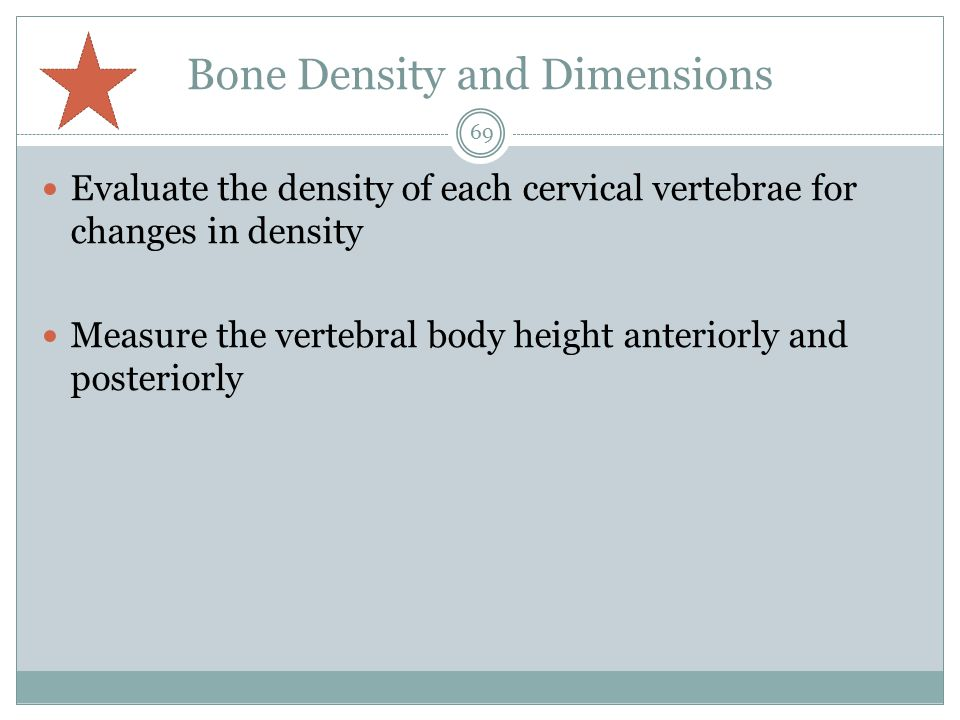 Bone Density and Dimensions