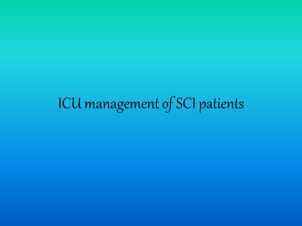 ICU management of SCI patients
