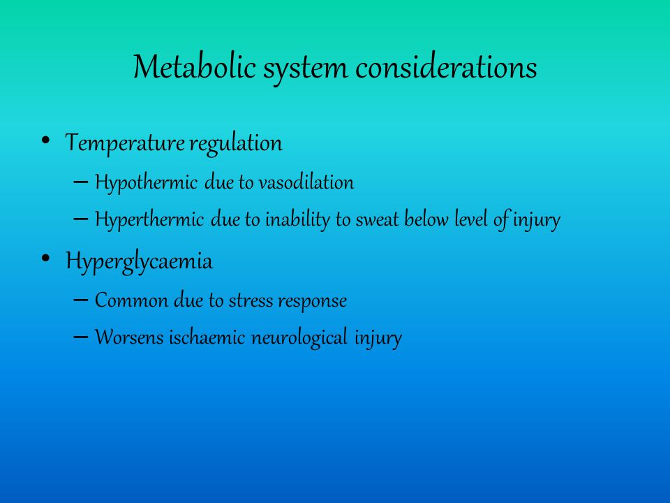 Metabolic system considerations