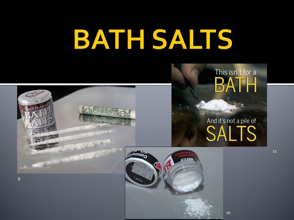 BATH SALTS 11 9 10