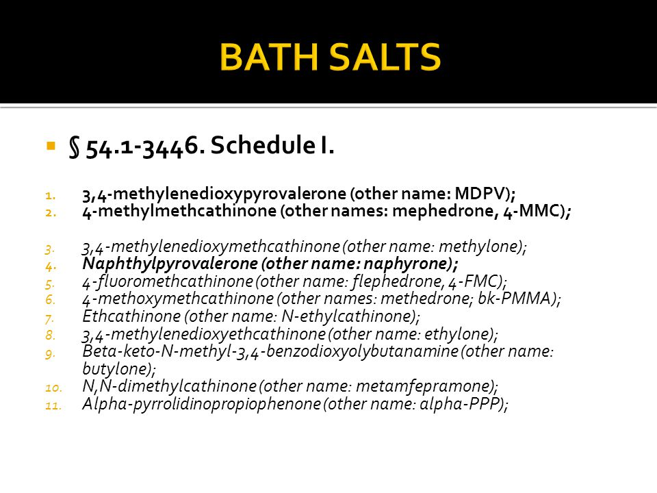 BATH SALTS § 54.1-3446. Schedule I.