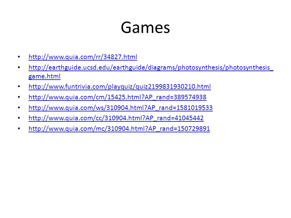 Games http://www.quia.com/rr/34827.html