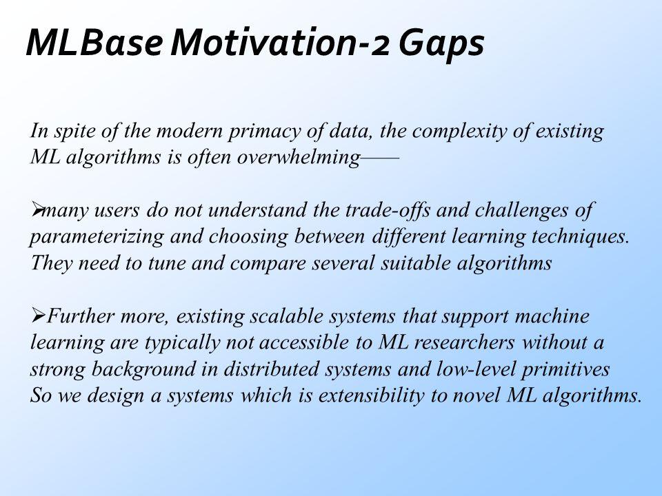 MLBase Motivation-2 Gaps