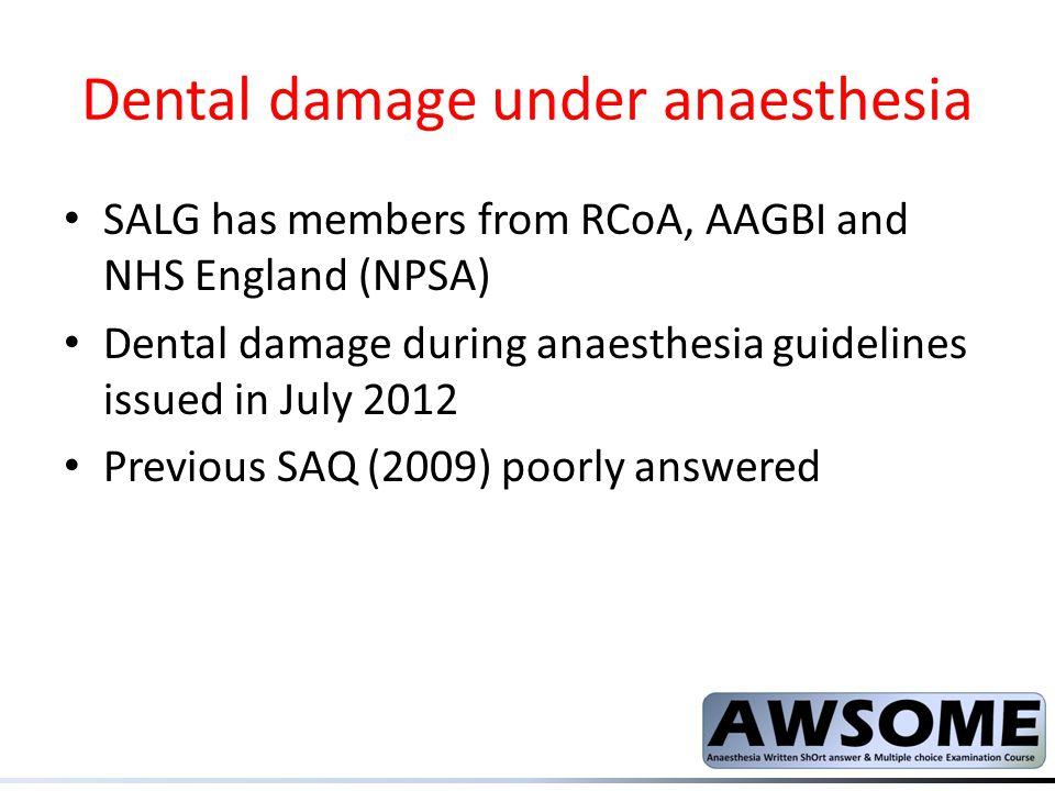 Dental damage under anaesthesia