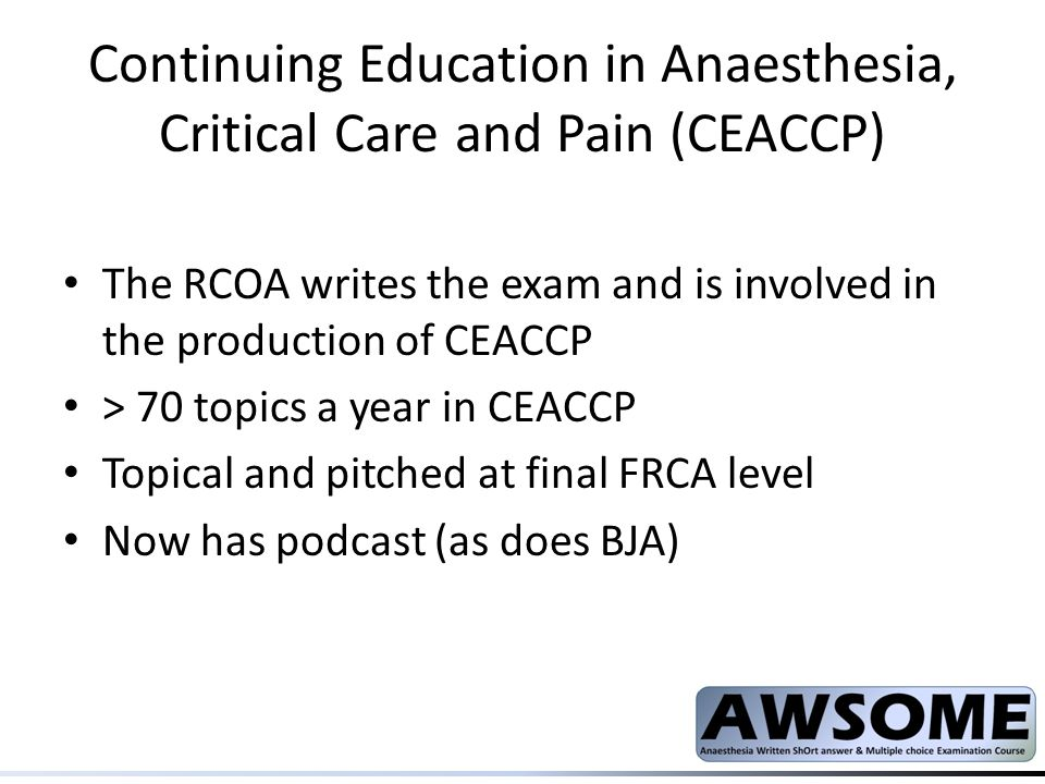 Continuing Education in Anaesthesia, Critical Care and Pain (CEACCP)
