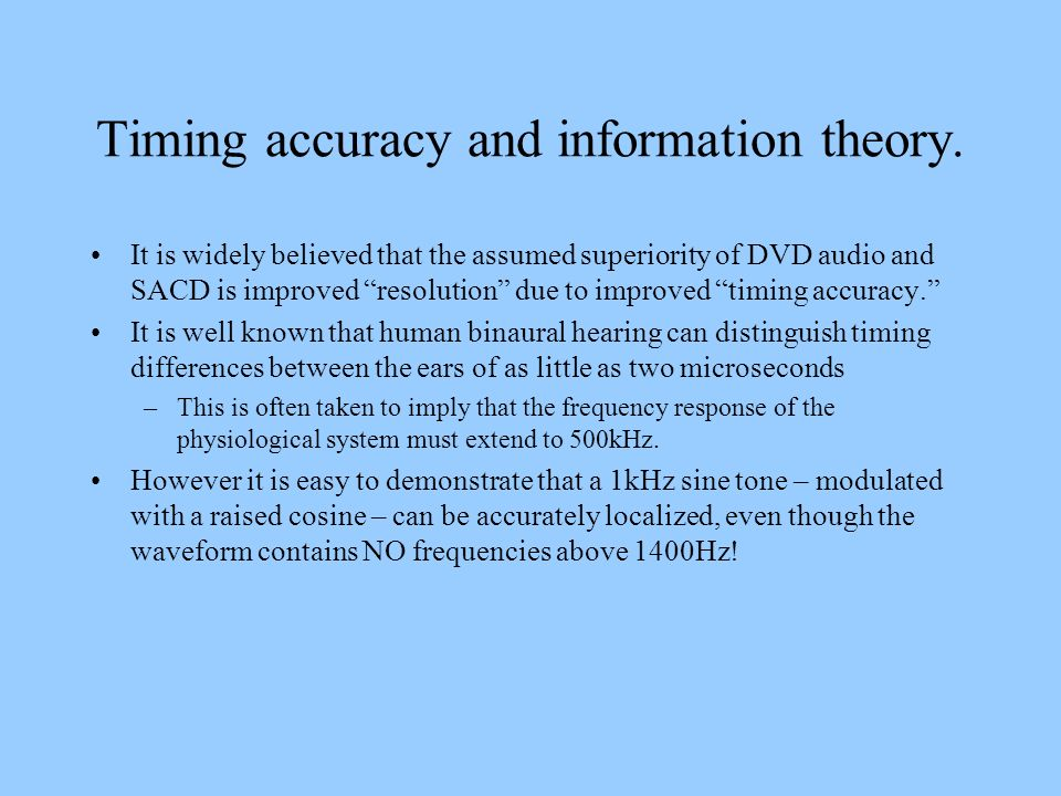 Timing accuracy and information theory.
