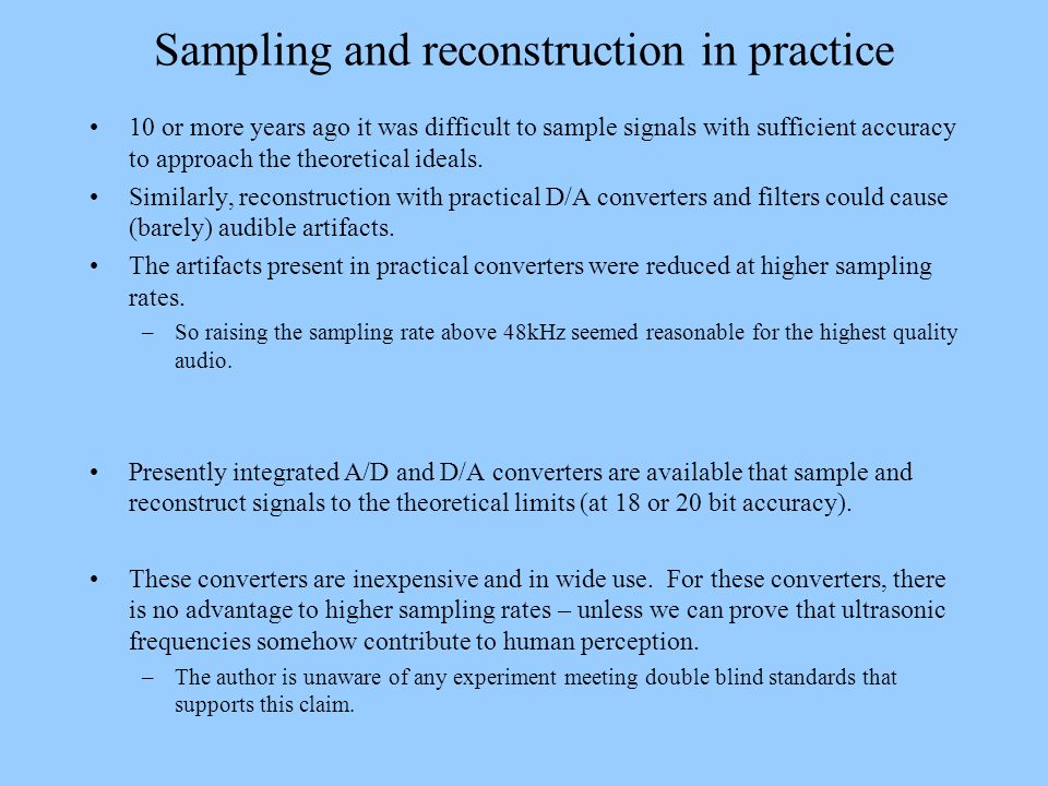 Sampling and reconstruction in practice
