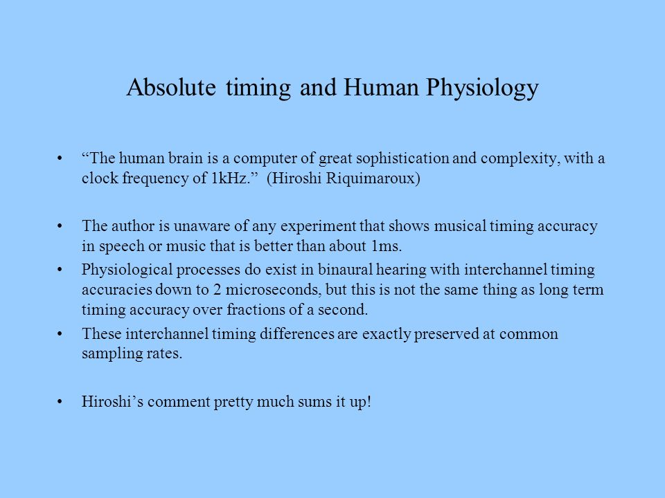 Absolute timing and Human Physiology