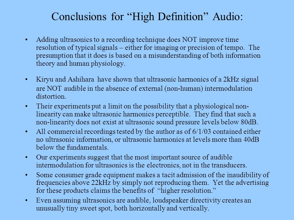 Conclusions for High Definition Audio: