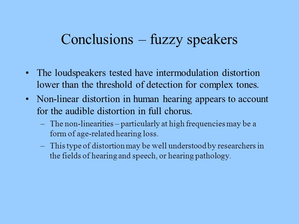 Conclusions – fuzzy speakers