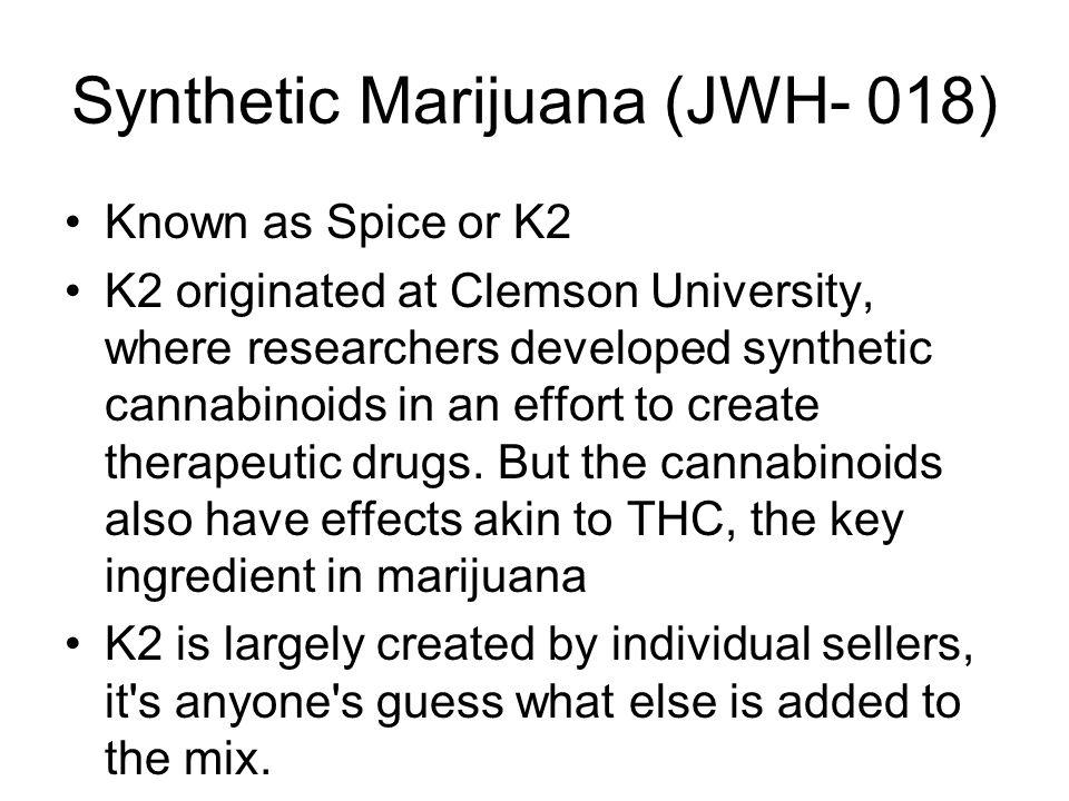 Synthetic Marijuana (JWH- 018)