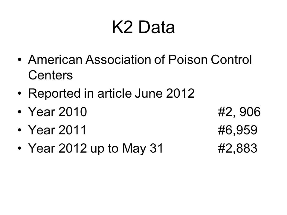 K2 Data American Association of Poison Control Centers