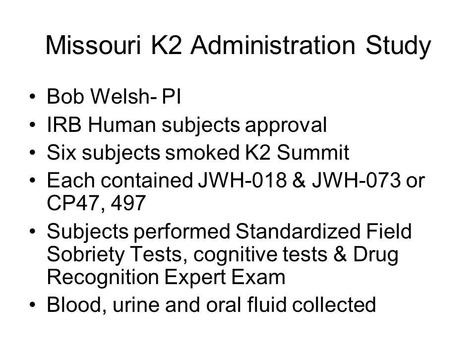 Missouri K2 Administration Study