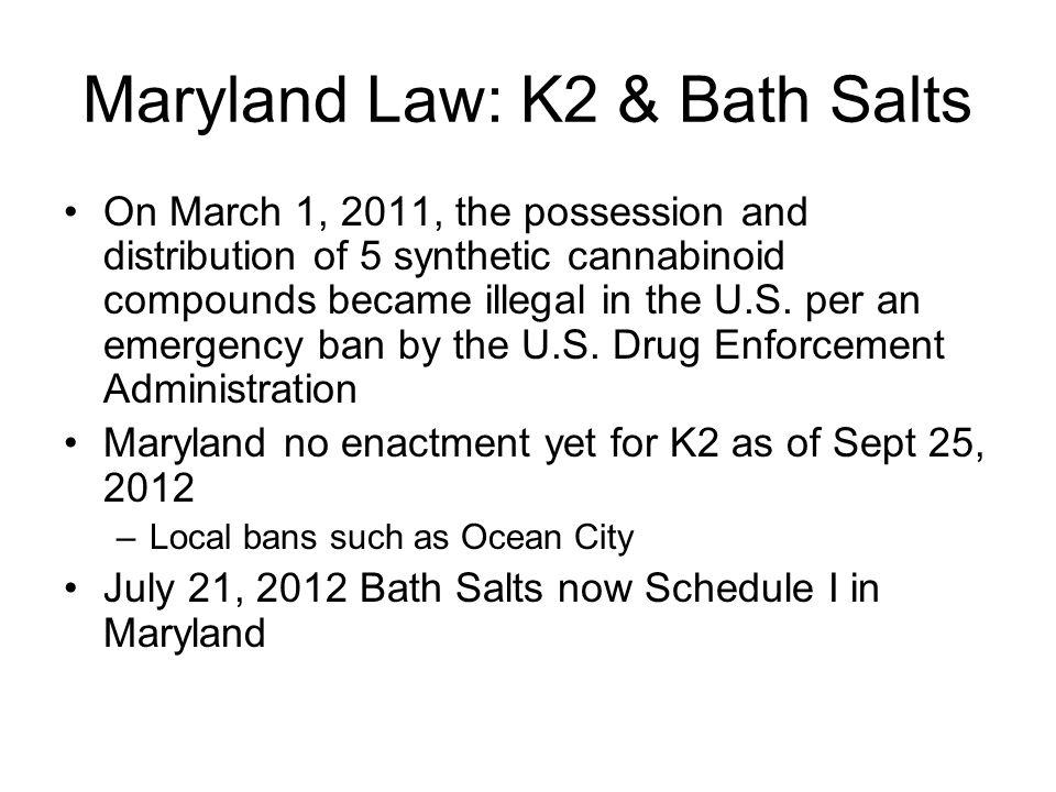Maryland Law: K2 & Bath Salts
