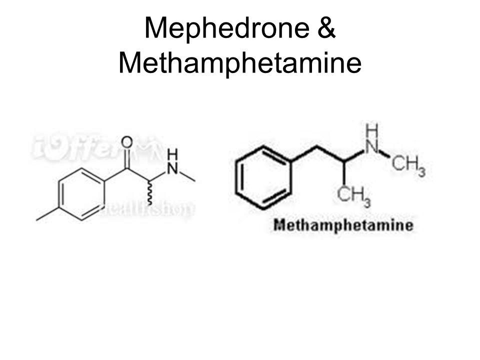 Mephedrone & Methamphetamine