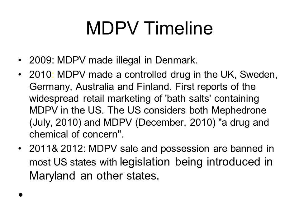 MDPV Timeline 2009: MDPV made illegal in Denmark.