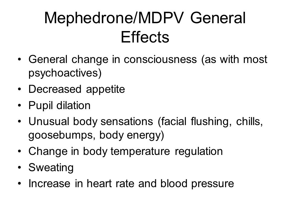 Mephedrone/MDPV General Effects