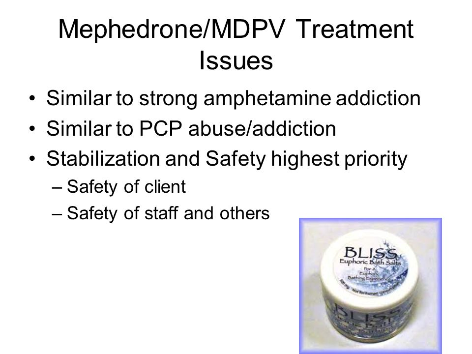 Mephedrone/MDPV Treatment Issues