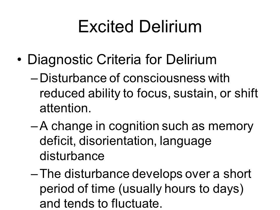 Excited Delirium Diagnostic Criteria for Delirium