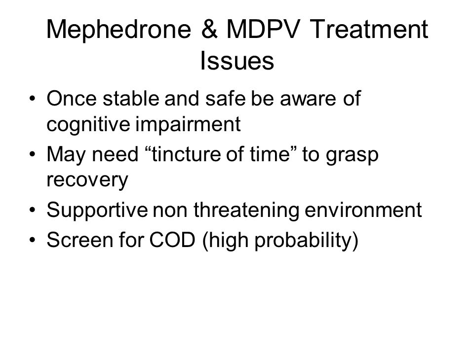 Mephedrone & MDPV Treatment Issues