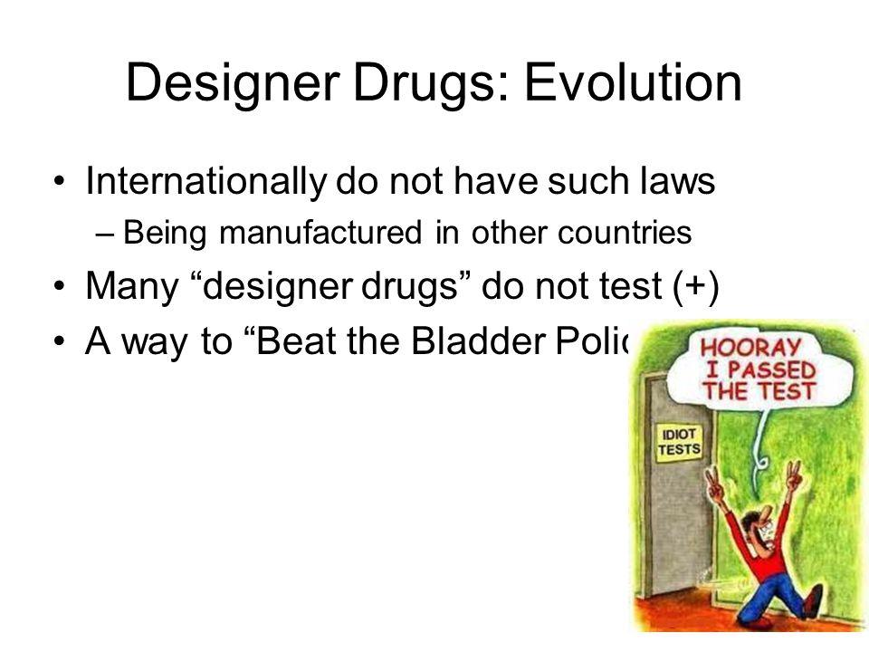 Designer Drugs: Evolution