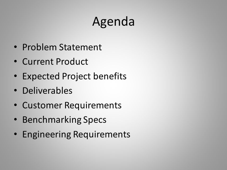 Agenda Problem Statement Current Product Expected Project benefits