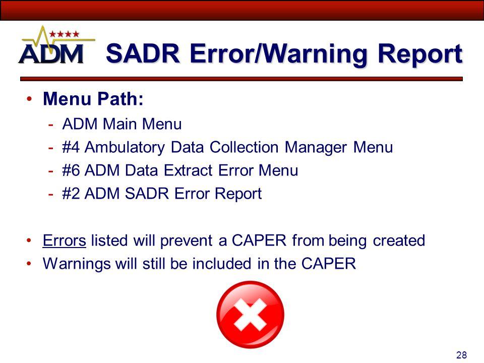 SADR Error/Warning Report