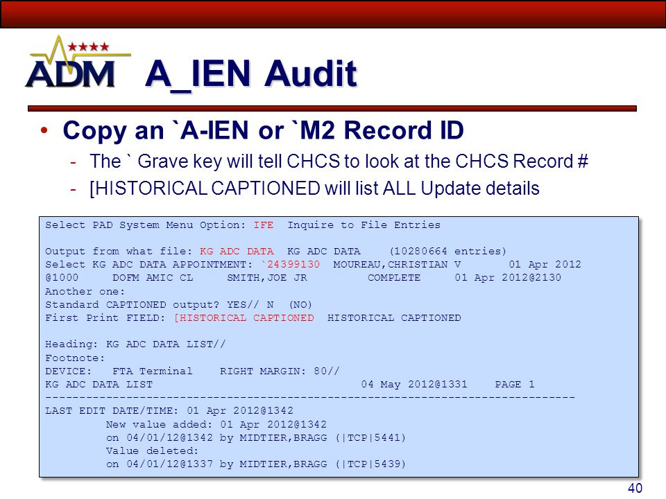 A_IEN Audit Copy an `A-IEN or `M2 Record ID