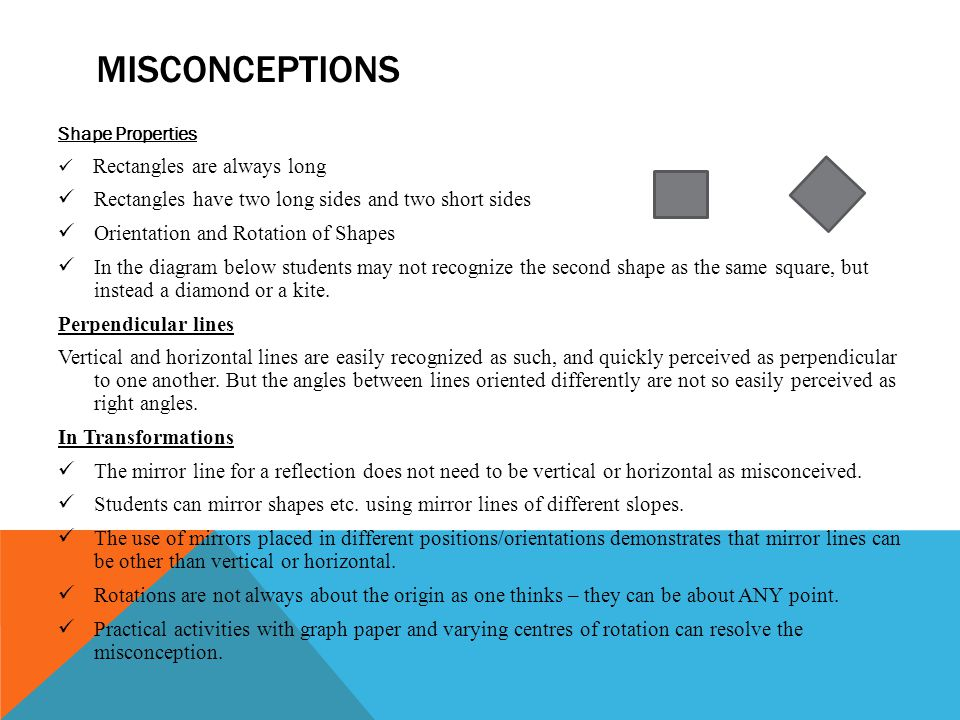 Misconceptions Rectangles have two long sides and two short sides