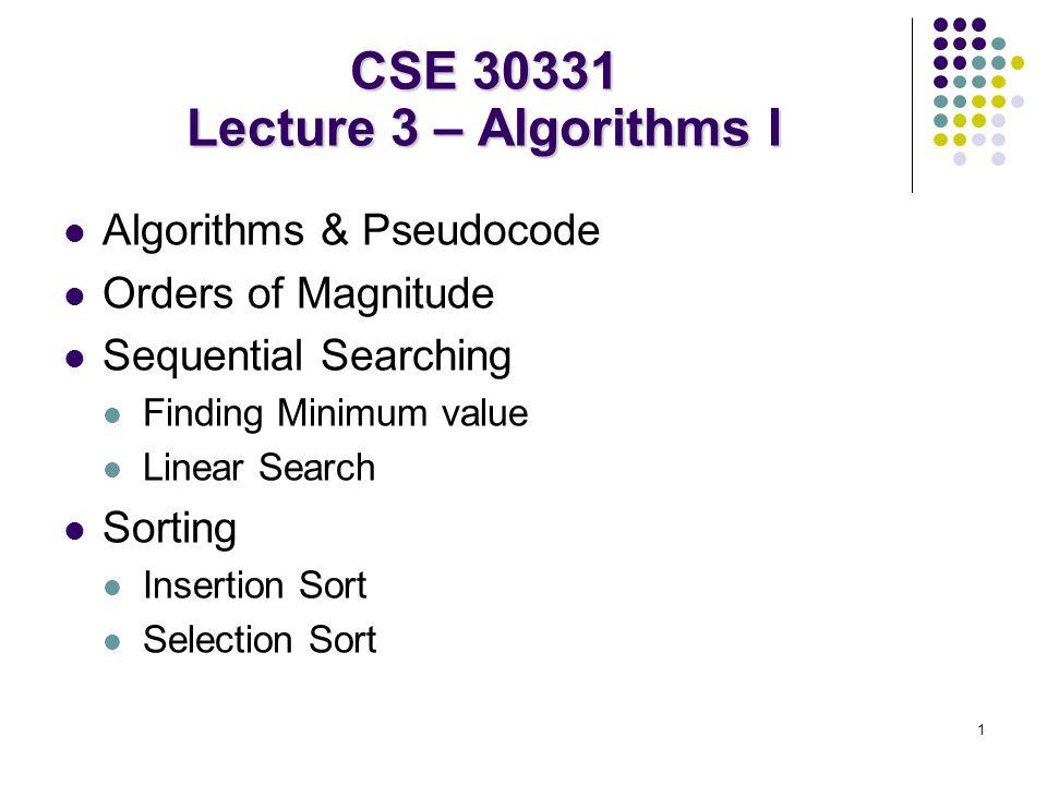 CSE 30331 Lecture 3 – Algorithms I