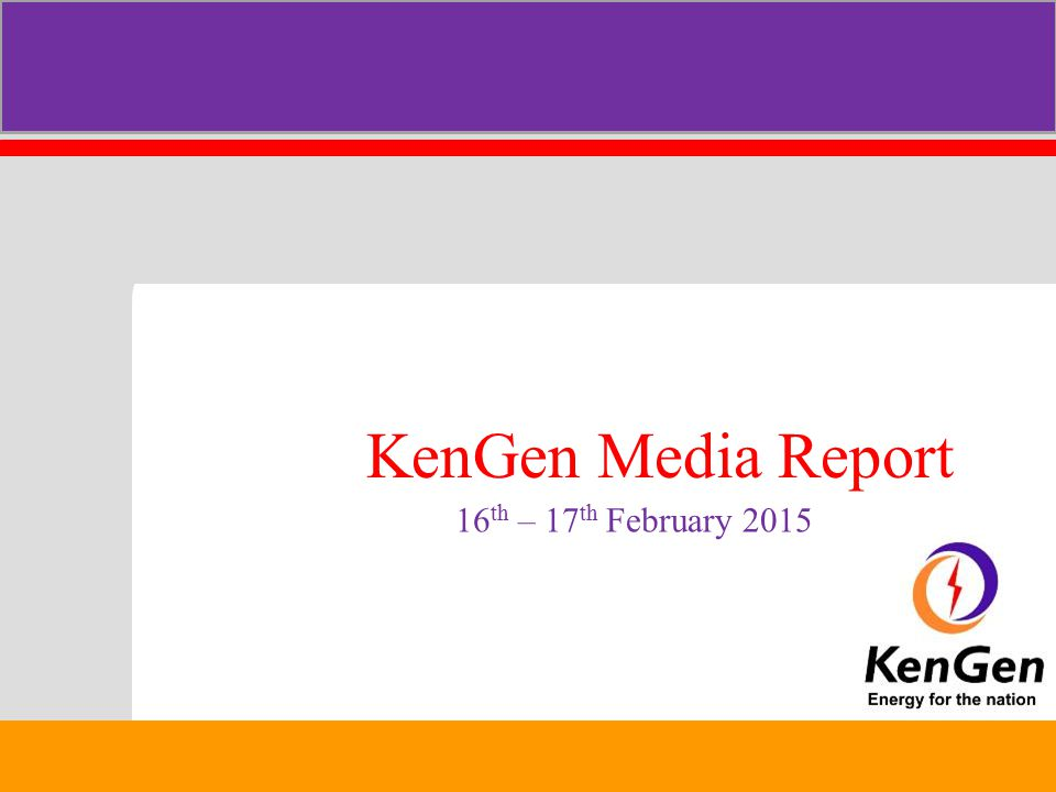 KenGen Media Report 16th – 17th February 2015