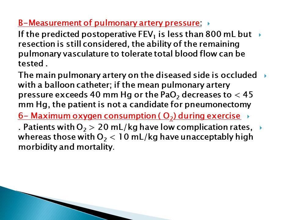 B-Measurement of pulmonary artery pressure: