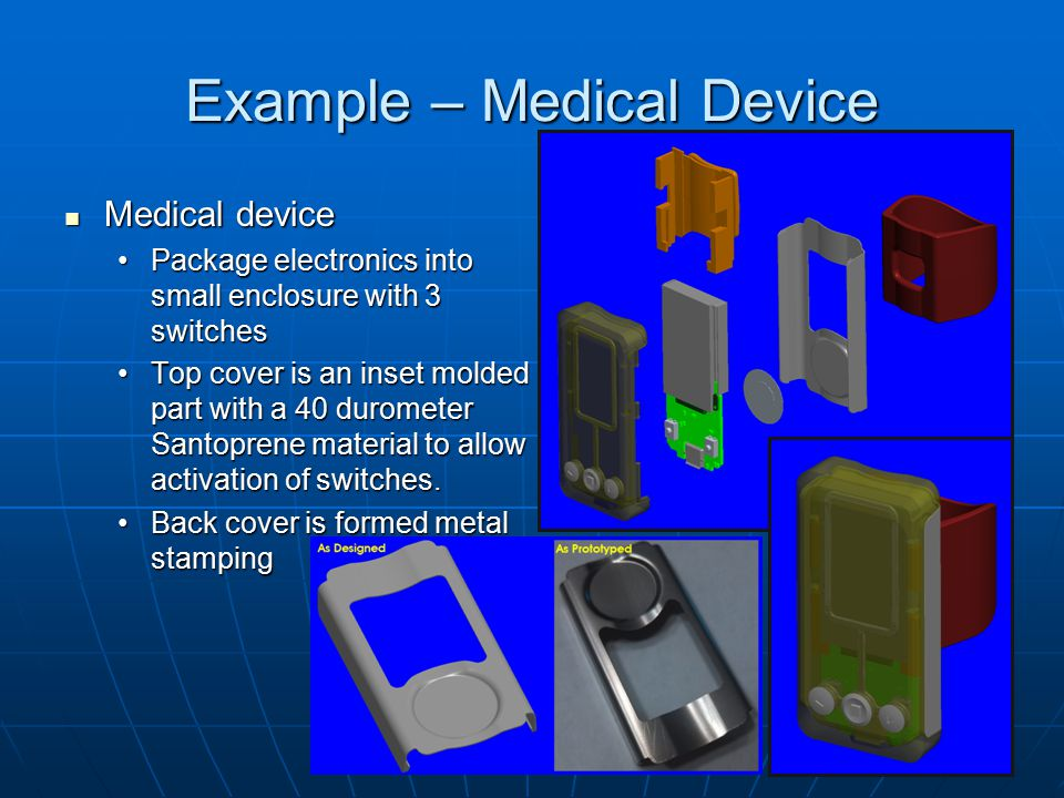 Example – Medical Device