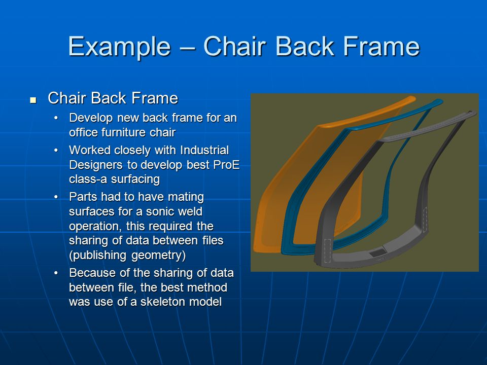Example – Chair Back Frame