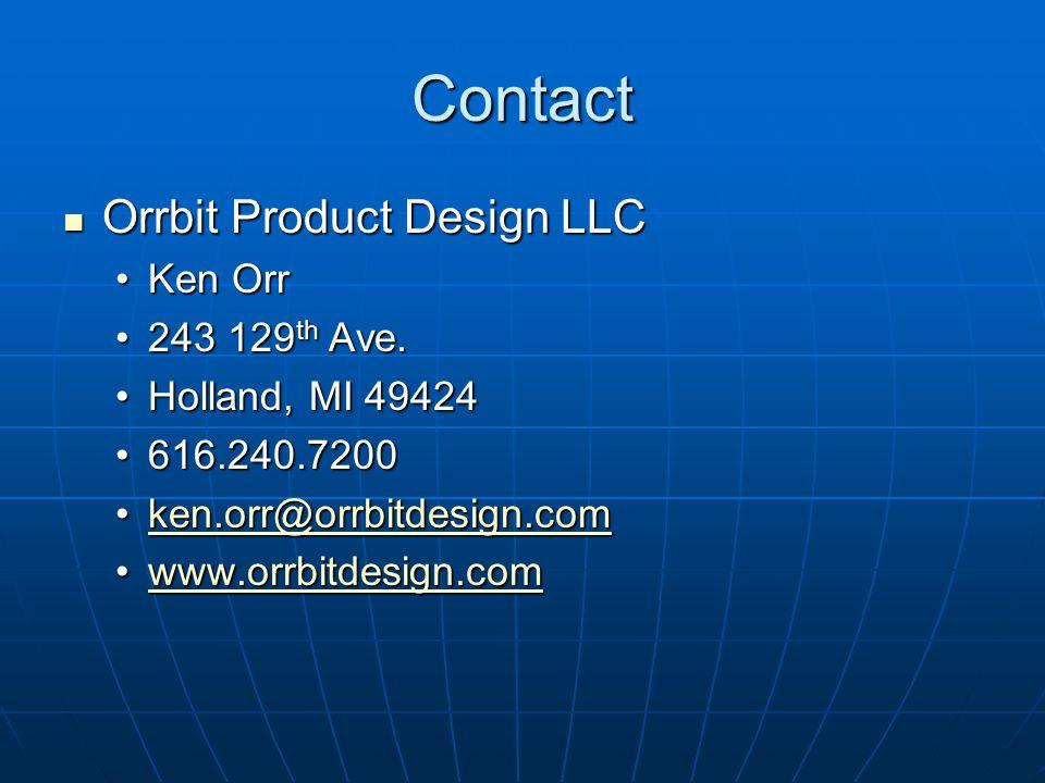 Contact Orrbit Product Design LLC Ken Orr 243 129th Ave.