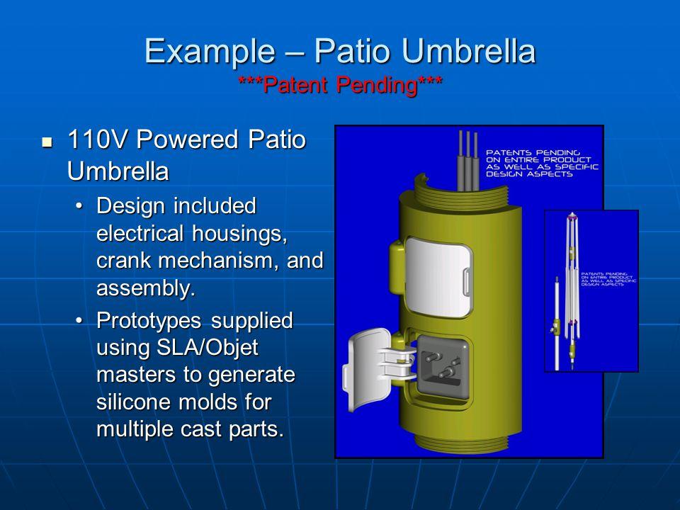 Example – Patio Umbrella ***Patent Pending***
