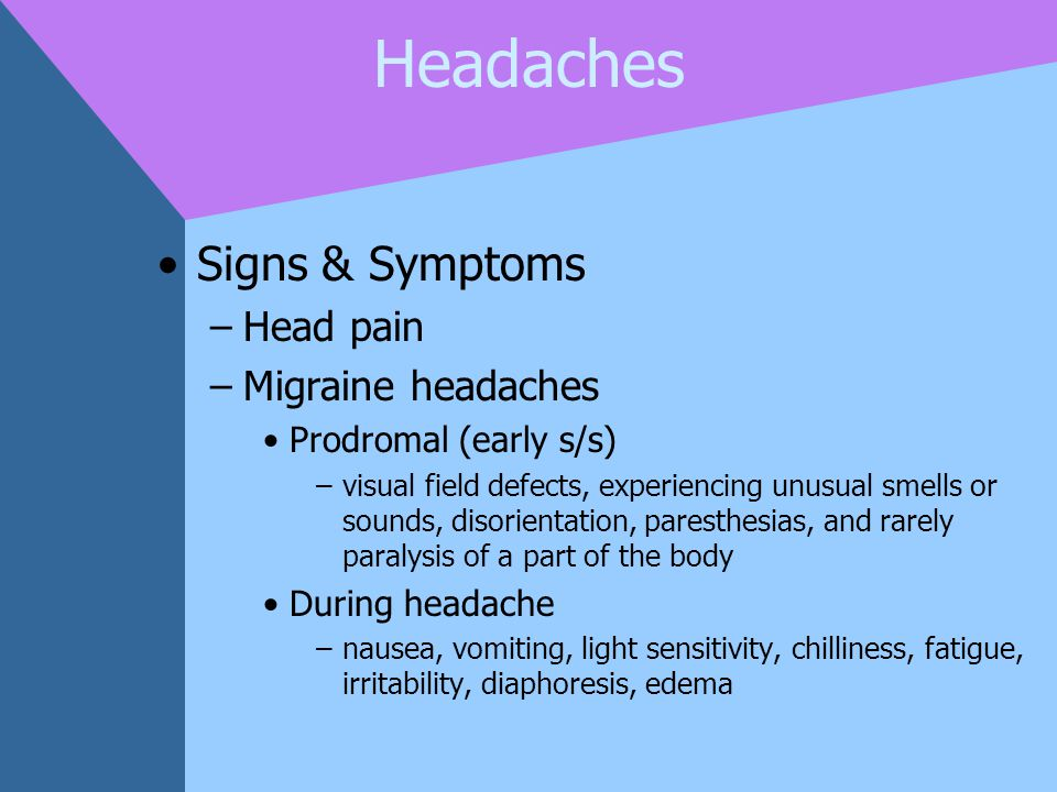 Headaches Signs & Symptoms Head pain Migraine headaches