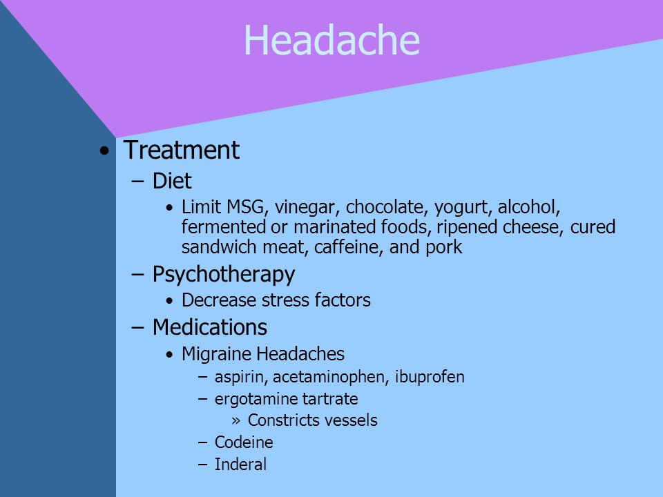 Headache Treatment Diet Psychotherapy Medications