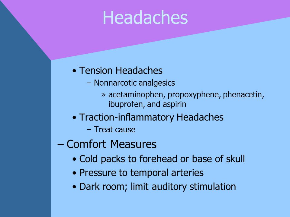 Headaches Comfort Measures Tension Headaches