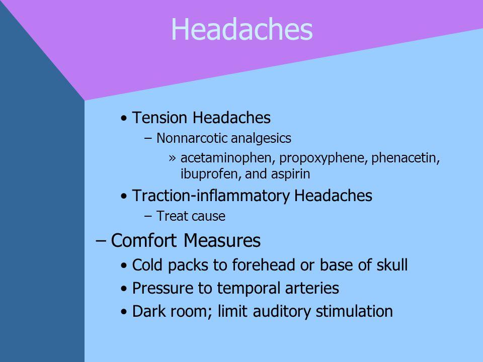 Headaches Comfort Measures Tension Headaches