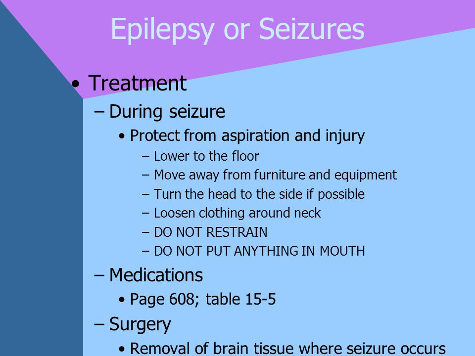 Epilepsy or Seizures Treatment During seizure Medications Surgery