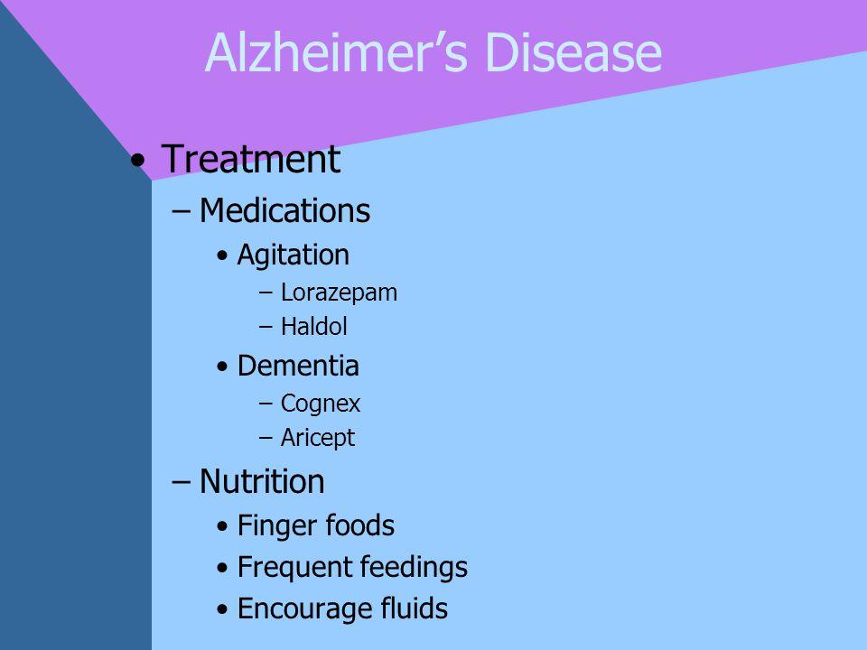 Alzheimer's Disease Treatment Medications Nutrition Agitation Dementia