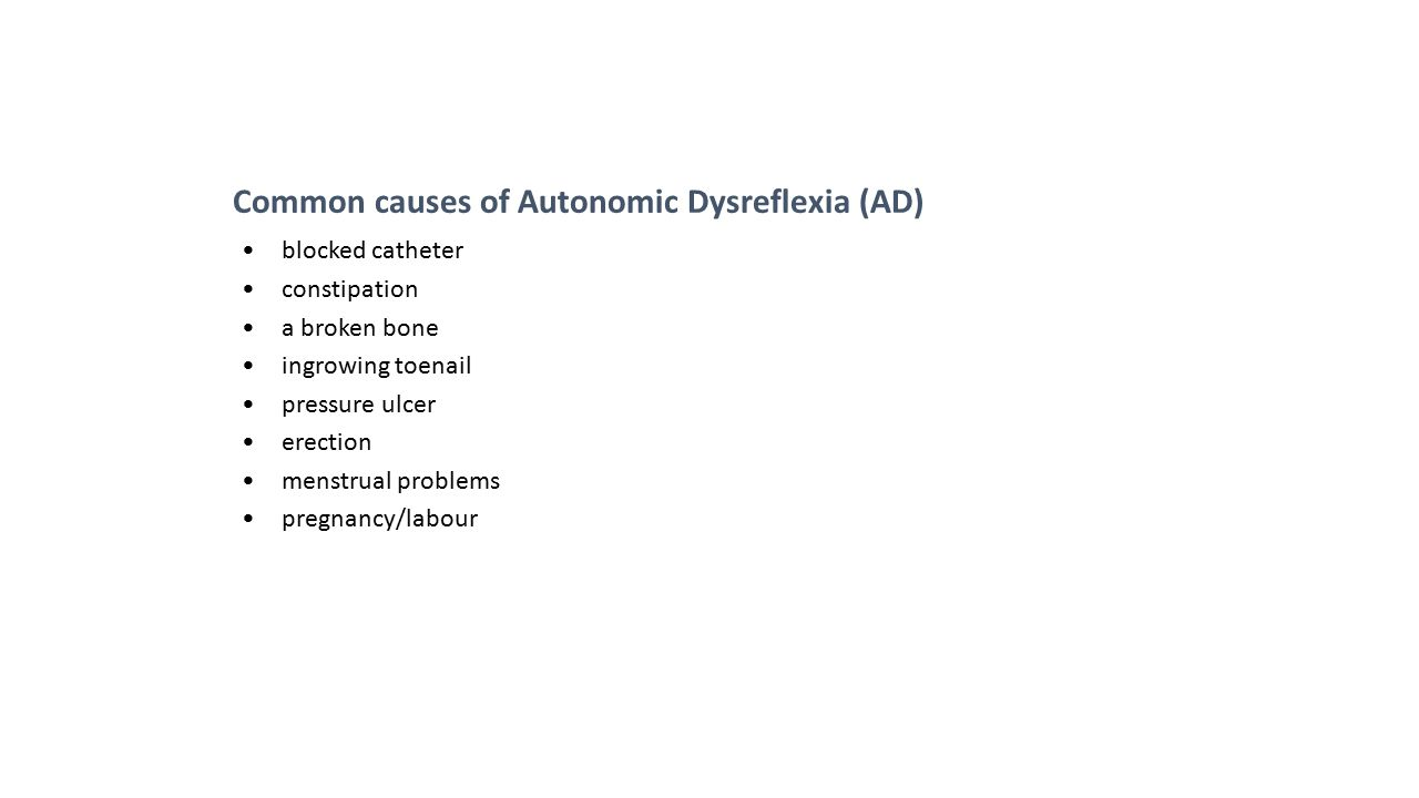 Common causes of Autonomic Dysreflexia (AD)