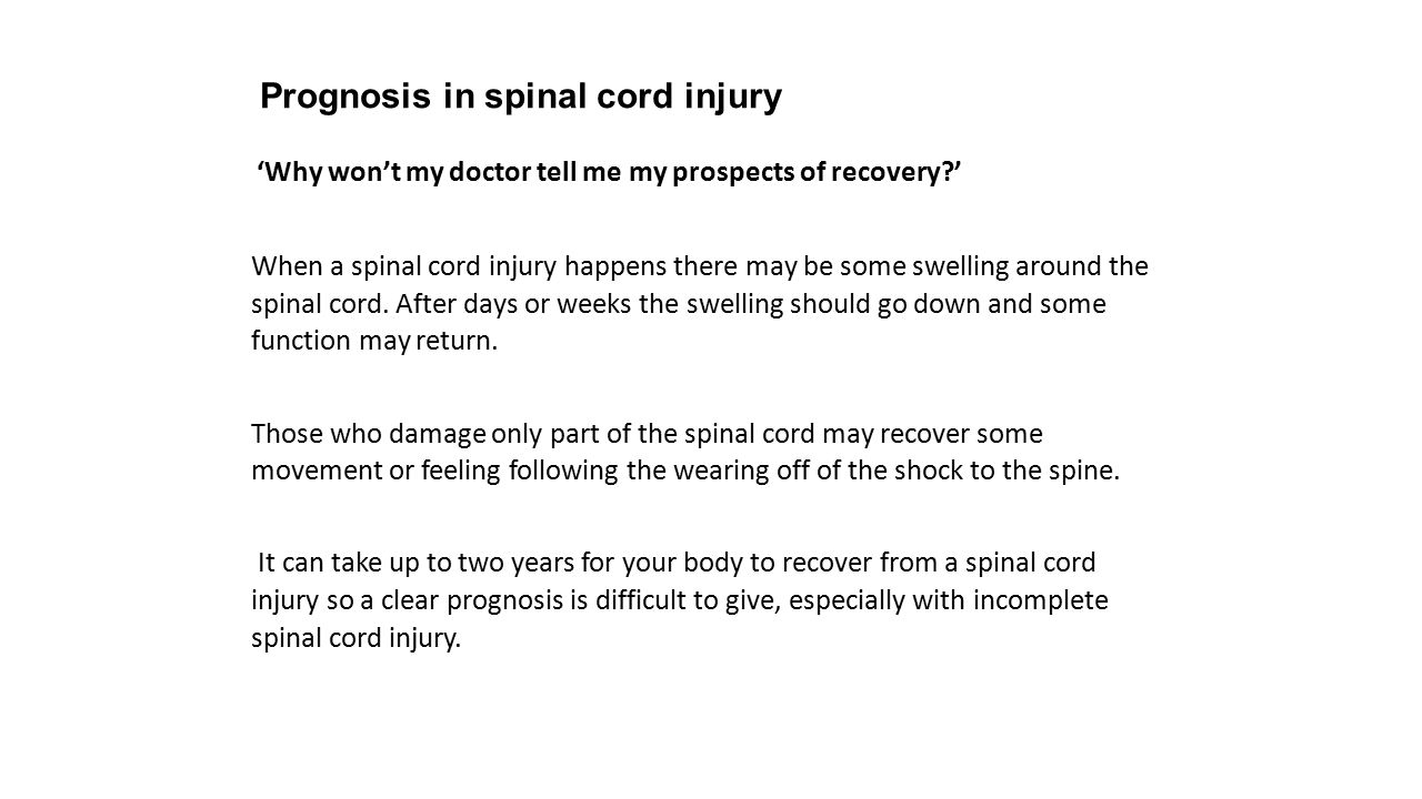 Prognosis in spinal cord injury