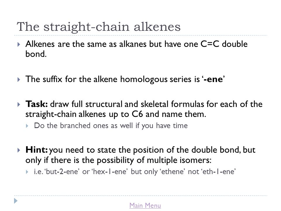 The straight-chain alkenes