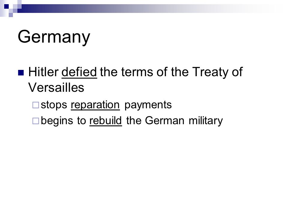 Germany Hitler defied the terms of the Treaty of Versailles