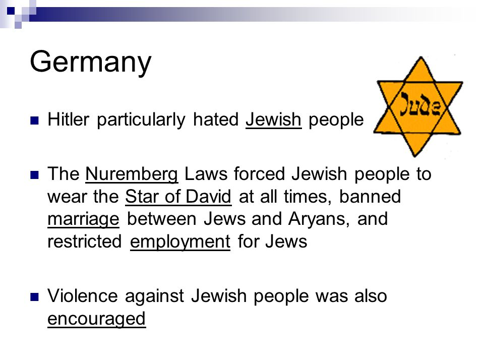 Germany Hitler particularly hated Jewish people