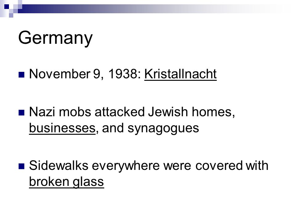 Germany November 9, 1938: Kristallnacht