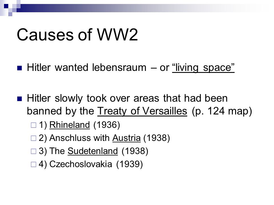 Causes of WW2 Hitler wanted lebensraum – or living space